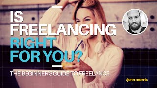 Lesson 1: Should You Freelance?