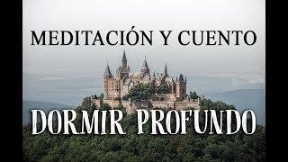 MEDITACIÓN Y CUENTO PARA DORMIR PROFUNDO | MEDITACION GUIAD...