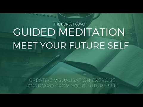 Guided creative visualisation meditation to design a successful future for yourself