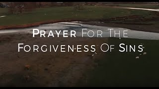 Prayer For The Forgiveness Of Sins HD