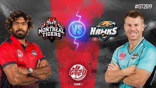 Montreal Tigers vs Winnipeg Hawks | GT20 Canada  2018