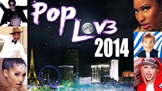 PopLove 3 | ♫ MASHUP OF 2014 | By Robin Skouteris  (55 songs)