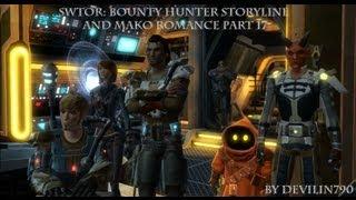 Swtor: Bounty Hunter storyline and Mako romance part 17