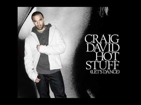 Craig David - Hot Stuff(Let's Dance)