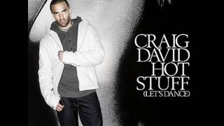 Craig David - Hot Stuff(Let