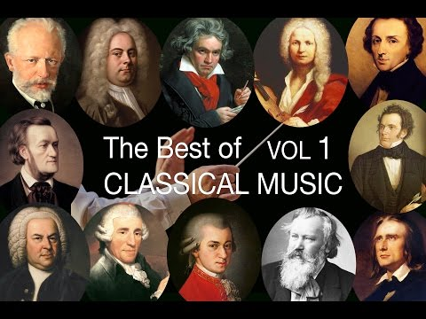 The Best of Classical Music Vol I: Mozart, Bach, Beethoven, Chopin, Brahms, Handel, Vivaldi, Wagner