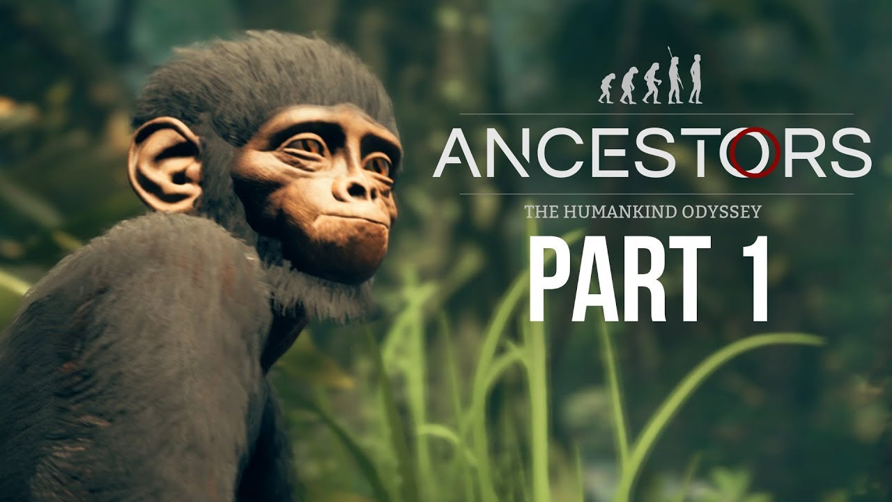 ANCESTORS THE HUMANKIND ODYSSEY Gameplay Walkthrough Part 1 thumbnail