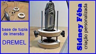 BASE DE TUPIA DE IMERSÃO PARA DREMEL. (PLUNGE ROUTER BASE FOR DREMEL). thumbnail