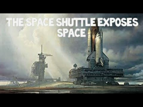 Flat Earth: The space shuttle exposes space