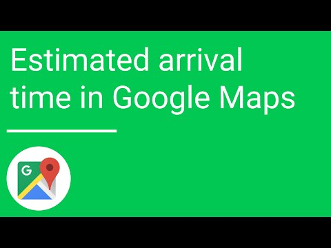 Estimated arrival time with the new Google Maps for mobile