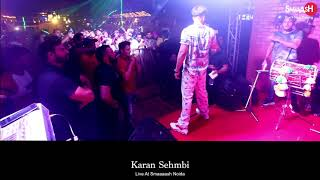 Karan Sehmbi - Live performance at Smaaash Noida