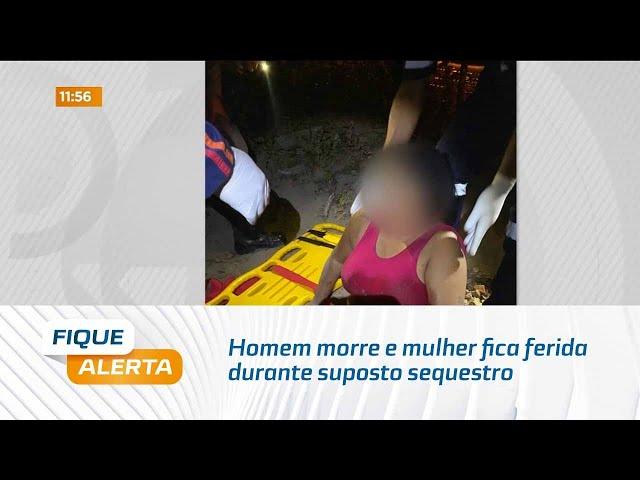 Homem morre e mulher fica ferida durante suposto sequestro em Guaxuma