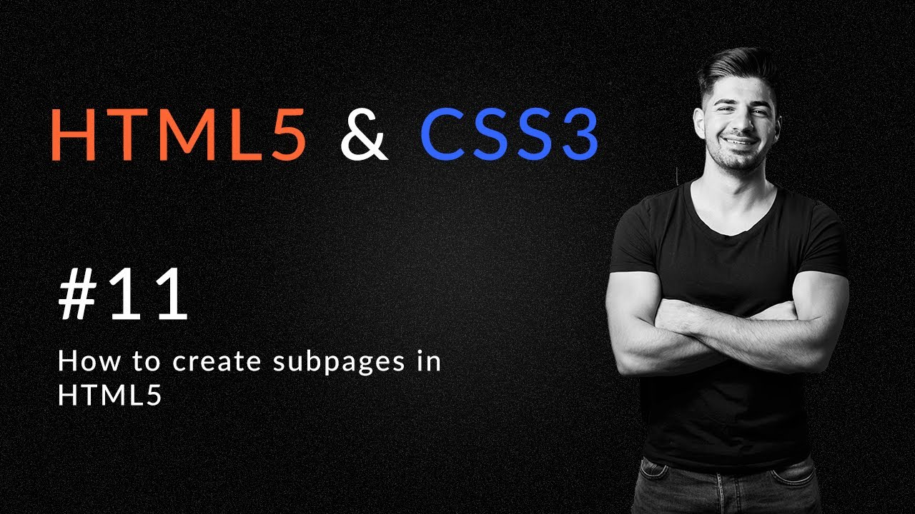How to Create Subpages in HTML5 - Introduction and Learn HTML5 and CSS3