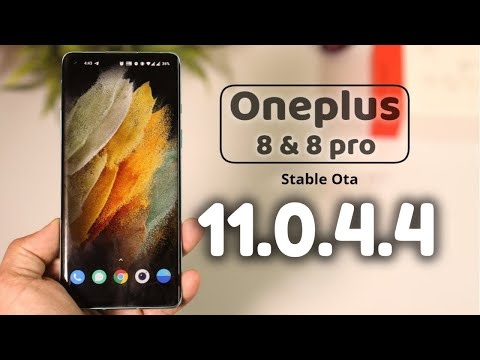 Oxygen OS 11.0.4.4 Stable Ota for ONEPLUS 8 & 8 Pro – Whats New?