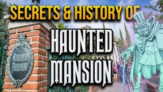 Secrets and History of the Haunted Mansion | Disneyland Secrets and History