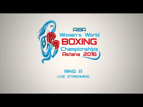 2016 AIBA Women's World Boxing Championships - Session 6A