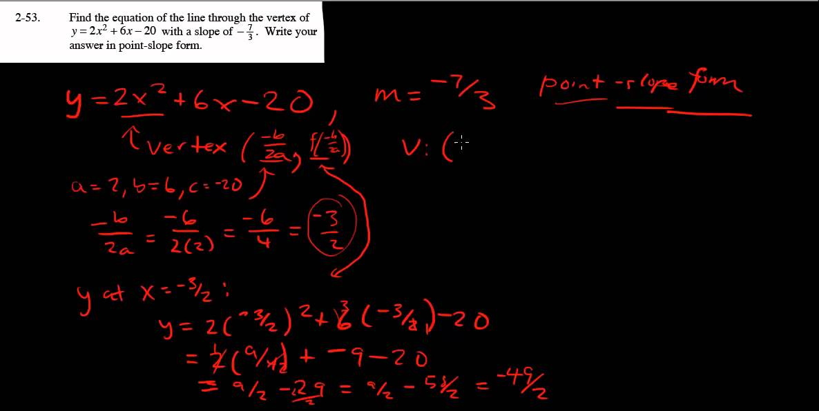 point slope form calculus  CPM Calculus 8-8 - Vertex of a parabola and point-slope form