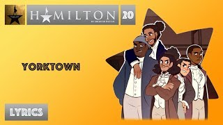 #20 Hamilton - Yorktown [[VIDEO LYRICS]]