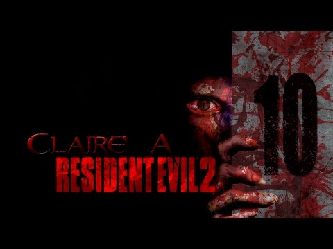 Resident Evil 2 | Let's Play en Español | Claire Redfield - Final - Capitulo 10