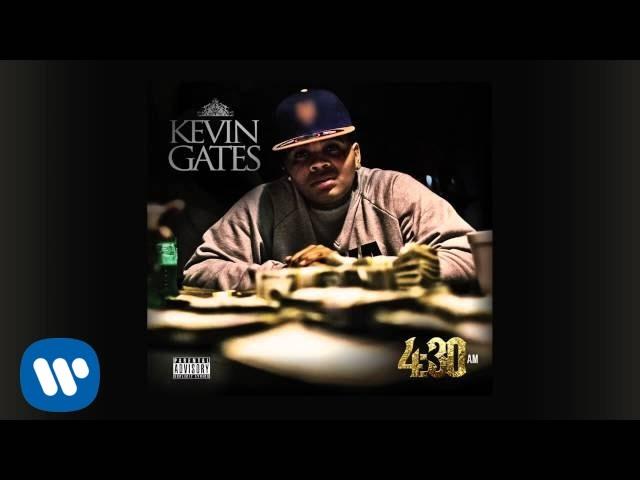 Download Kevin Gates - 4:30 AM (Audio)