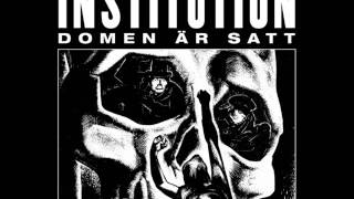Institution -- Domen Är Satt (full album 2012)