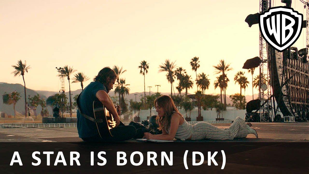 A Star is Born - Official Trailer 1 (DK)