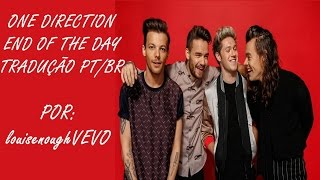 One Direction - End of the Day (tradução)