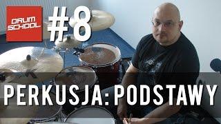 Drum School # 8 - Tomasz Łosowski - Podstawy gry na perkusji | Lekcje gry na perkusji
