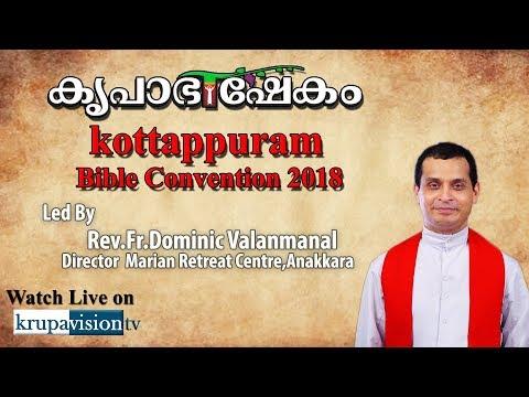 Fr.Dominic Valanmanal leading Kottapuram Bible convention 2018
