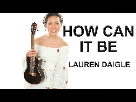 how-can-it-be---lauren-daigle-ukulele-lesson-with-fingerpicking-and-play-along