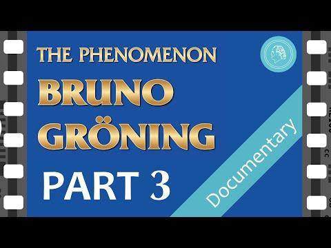 The PHENOMENON BRUNO GROENING – Documentary Film – PART 3