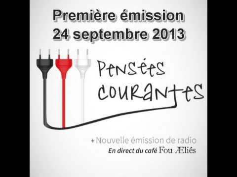 """Émission de radio """"Pensées Courantes"""" 24-09-2013"""