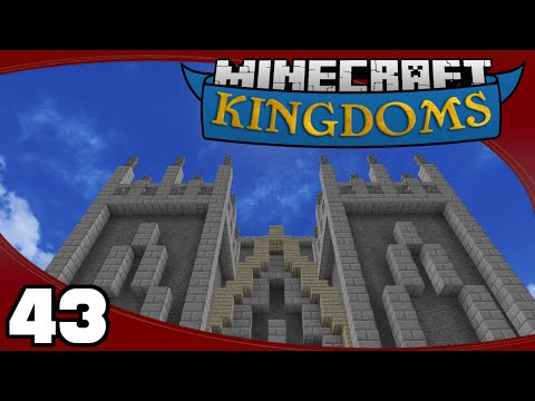 Kingdoms - Ep. 43: Cathedral Spires and Roof