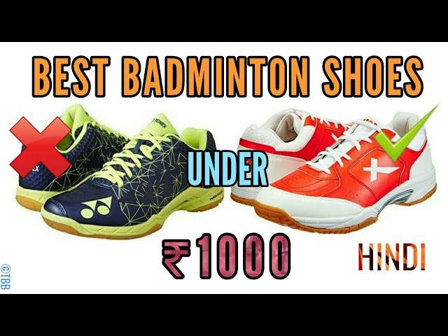 BEST BADMINTON SHOES UNDER ₹1000