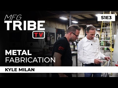 Metal Fabrication and Metal Shaping - MFG Tribe TV - S1E3 - (Izza Manufacturing)