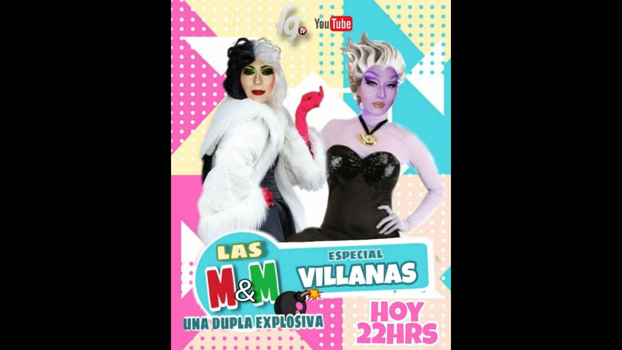 LAS M&M - ESPECIAL VILLANAS
