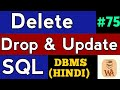 SQL Delete row | SQL Update Query | sql queries tutorial in hindi | DBMS Lectures in hindi  #75