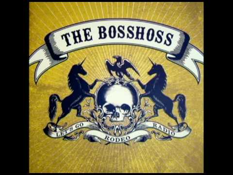 The BossHoss - I´m on a high