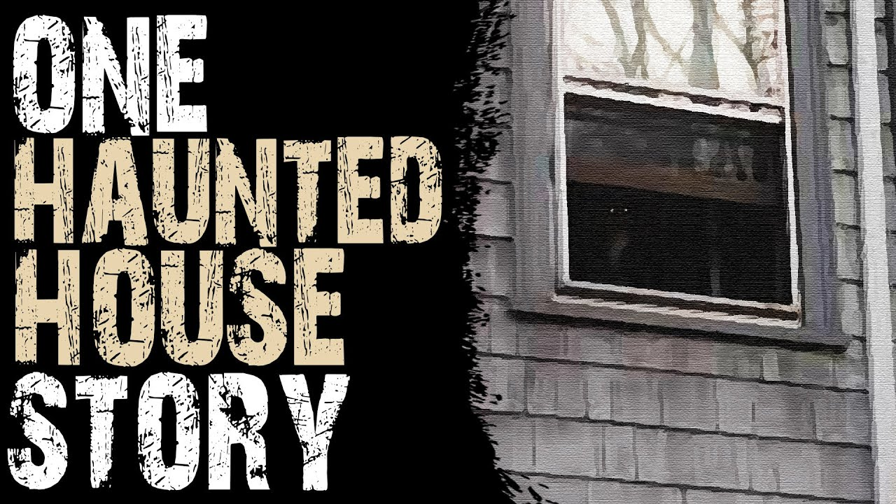 SCARY STORIES THAT ARE TRUE: 1 FREAKY AND STRANGE HAUNTED HOUSE STORY
