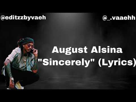 "August Alsina ""Sincerely"" (Lyrics)"