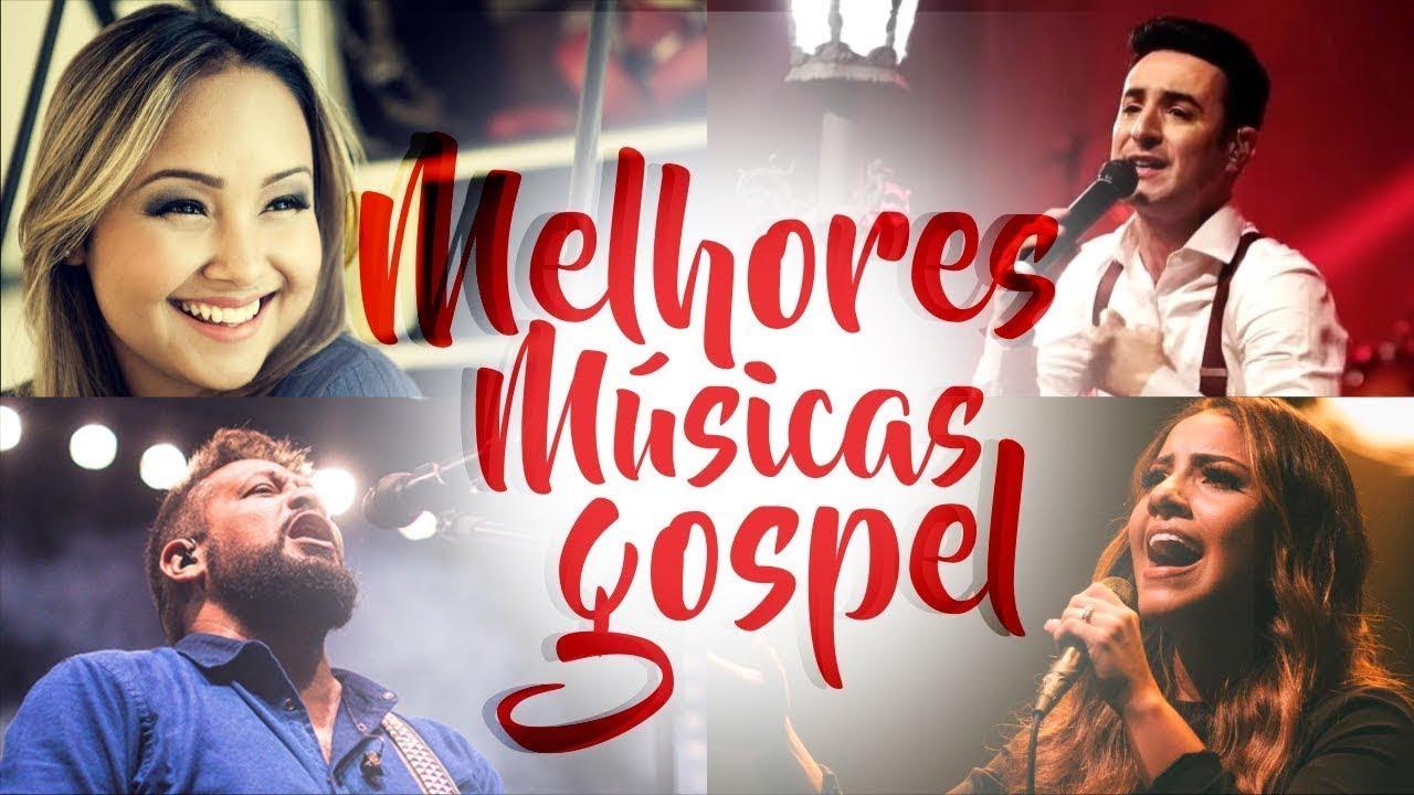 Louvores E Adoração 2019 As Melhores Músicas Gospel Mais Tocadas 2019 Músicas Gospel 2019 Youtube