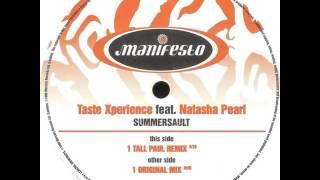 Taste Xperience Featuring Natasha Pearl - Summersault (Tall Paul Remix)