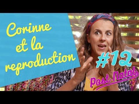 CORINNE ET LA REPRODUCTION – Post Natal – La maison des maternelles - France 5