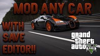 GTA V - Mod any car with Save Editor!!