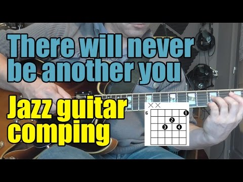 There will never be another you - Jazz guitar chord lesson with ...