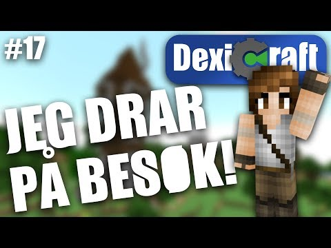 JEG DRAR PÅ BESØK! | DexiCraft #17