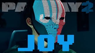 Download Video Joy is on PC [Payday 2 Character pack] MP3 3GP MP4
