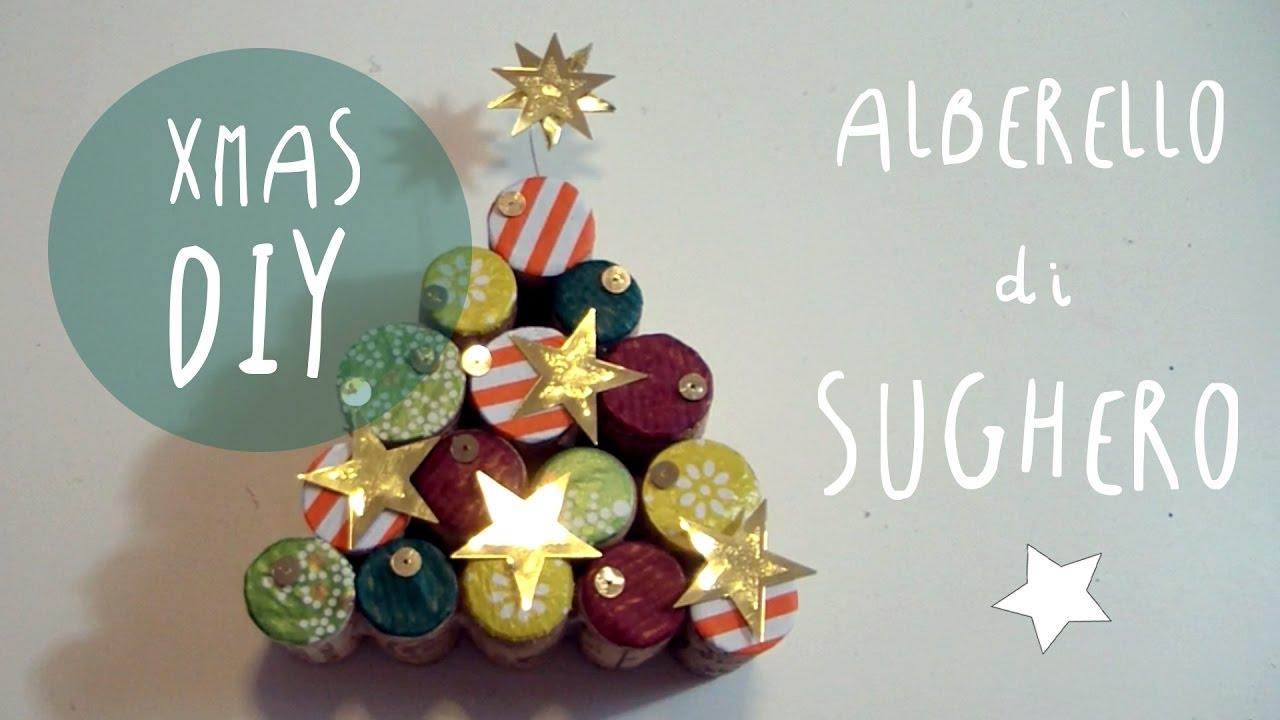 Natale Diy Come Fare Alberelli Con I Tappi Di Sughero Art Tv By Fantasvale