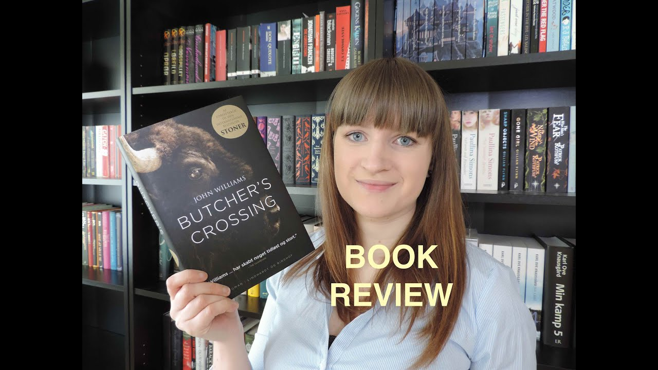 Butcher's Crossing by John Williams | Book Review - YouTube