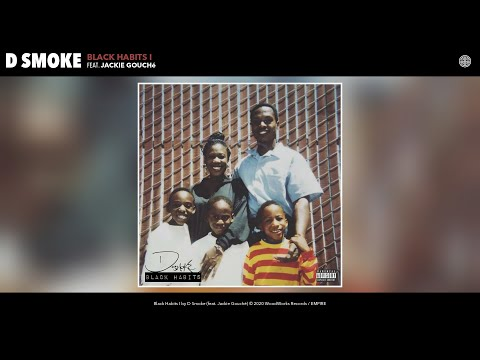 D Smoke Black Habits I Audio Feat Jackie Gouche